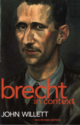 Brecht in Context: Comparative Approaches - Plays and Playwrights (Paperback)
