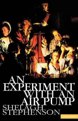 An Experiment with an Air Pump - Modern Plays (Paperback)
