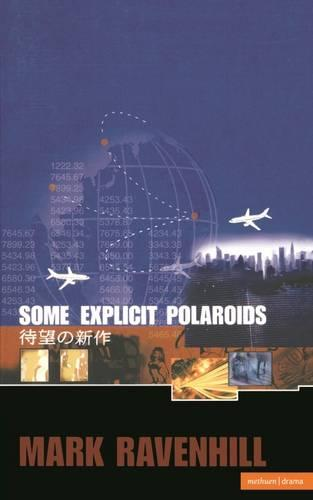 """Some Explicit Polaroids"" - Modern Plays (Paperback)"