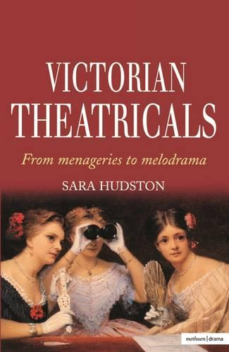 Victorian Theatricals - Diaries, Letters and Essays (Paperback)