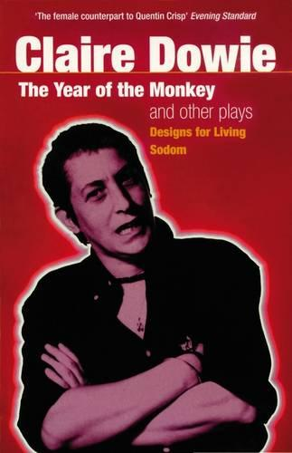 """The Year of the Monkey"" and Other Plays: ""Designs for Living"", ""Sodom"" - Modern Plays (Paperback)"