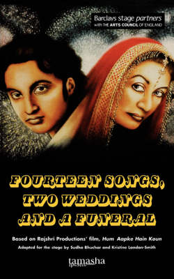 """14 Songs, 2 Weddings and a Funeral"": Based on Rajshri Productions' Film, ""Hum Aapke Hain Koun"" - Modern Plays (Paperback)"