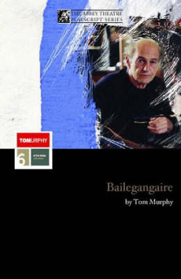 Bailegangaire - Modern Plays (Paperback)
