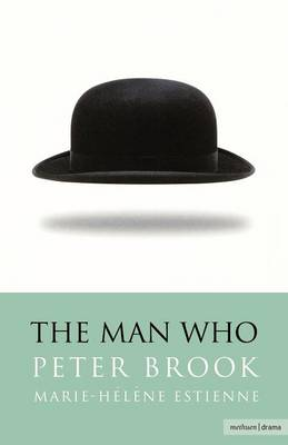 The Man Who: A Theatrical Research - Modern Plays (Paperback)