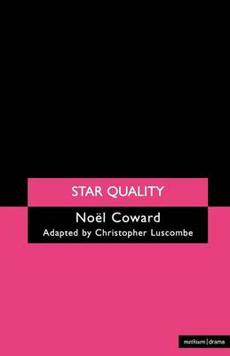 Star Quality - Modern Plays (Paperback)