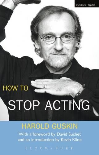 How to Stop Acting - Performance Books (Paperback)