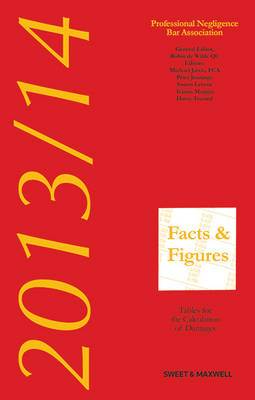 Facts & Figures 2013/14: Tables for the Calculation of Damages (Paperback)