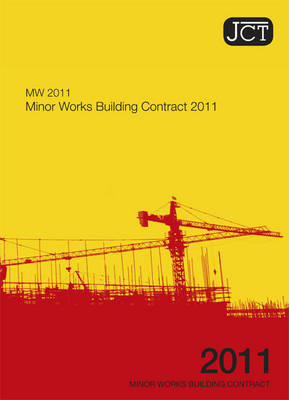 JCT 2011: Minor Works Building Contract (Paperback)