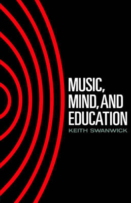 Music, Mind and Education (Paperback)