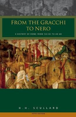 From the Gracchi to Nero: A History of Rome 133 BC to AD 68 (Paperback)