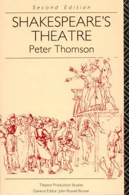 Shakespeare's Theatre - Theatre Production Studies (Paperback)