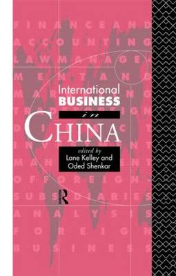 International Business in China - International Business S. (Hardback)