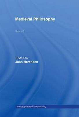 Routledge History of Philosophy: Medieval Philosophy - Routledge History of Philosophy v. 3 (Hardback)