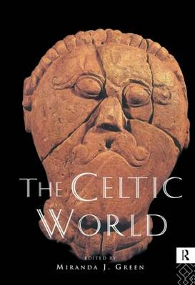 The Celtic World - Routledge Worlds (Hardback)