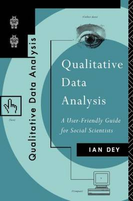 Qualitative Data Analysis: A User-friendly Guide for Social Scientists (Paperback)