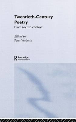 Twentieth-Century Poetry: From Text to Context - Interface (Hardback)