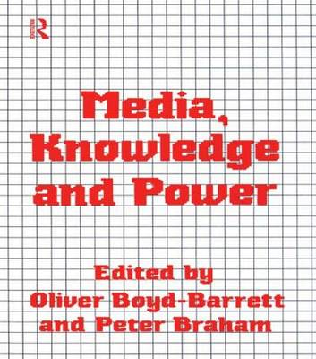 Media Knowledge and Power (Paperback)