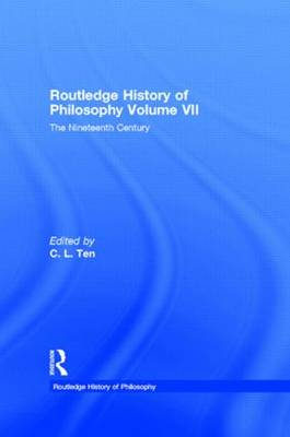 The Routledge History of Philosophy - Routledge History of Philosophy v. 7 (Hardback)