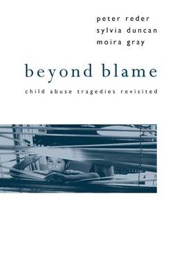 Beyond Blame: Child Abuse Tragedies Revisited (Paperback)