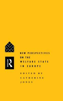 "New Perspectives on the Welfare State in Europe: Conference Entitled ""Comparative Social Policy, Trends and Prospects"" : Papers (Paperback)"