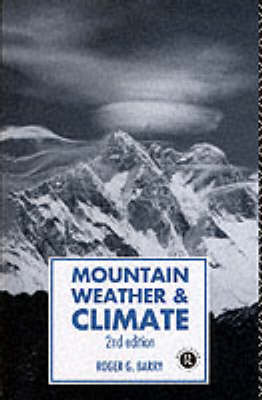 Mountain, Weather and Climate - Physical Environment S. (Paperback)