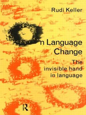 On Language: The Invisible Hand in Language (Hardback)