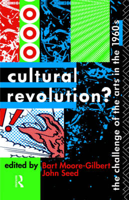 Cultural Revolution?: Challenge of the Arts in the 1960's (Hardback)