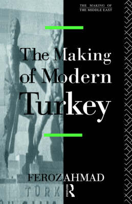 The Making of Modern Turkey (Paperback)
