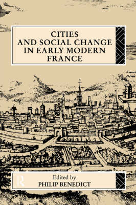 Cities and Social Change in Early Modern France (Paperback)