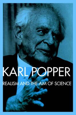 "Realism and the Aim of Science: From the ""Postscript to the Logic of Scientific Discovery"" (Paperback)"