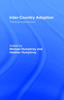 Inter-country Adoption: Practical Experiences (Hardback)