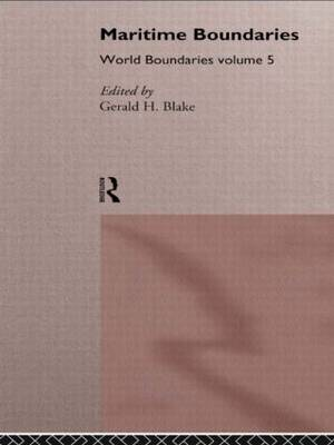 Maritime Boundaries: Volume 5: World Boundaries - World Boundaries Series v. 5 (Hardback)
