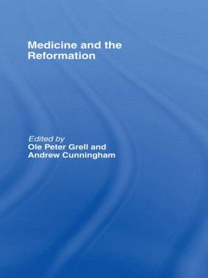 Medicine and the Reformation (Hardback)