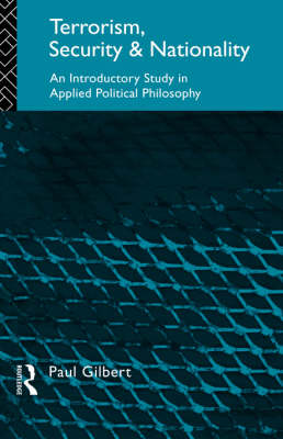 Terrorism, Security and Nationality: Introductory Study in Applied Political Philosophy (Paperback)