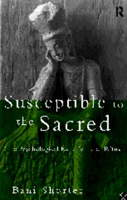 Susceptible to the Sacred: The Psychological Experience of Ritual (Paperback)