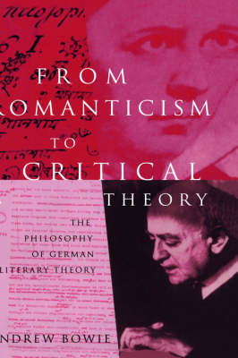 From Romanticism to Critical Theory: Philosophy of German Literary Theory (Paperback)