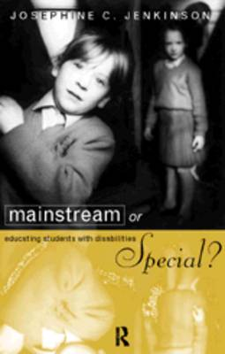 Mainstream or Special?: Educating Students with Disabilities (Paperback)