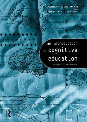 An Introduction to Cognitive Education: Theory and Applications (Hardback)
