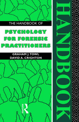 The Handbook of Psychology for Forensic Practitioners (Paperback)