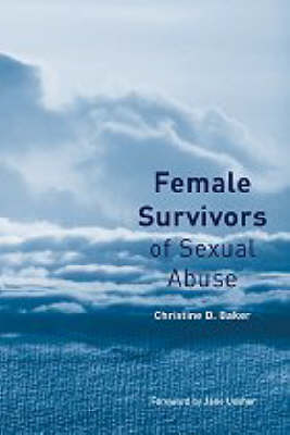 Female Survivors of Sexual Abuse: An Integrated Guide to Treatment (Hardback)