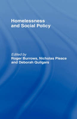 Homelessness and Social Policy (Hardback)
