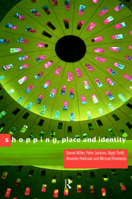 Shopping, Place and Identity (Paperback)