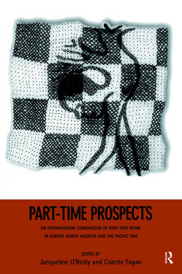 Part-time Prospects: An International Comparison (Paperback)