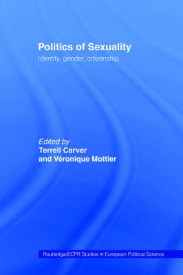Politics of Sexuality - Routledge/ECPR Studies in European Political Science No.4 (Hardback)