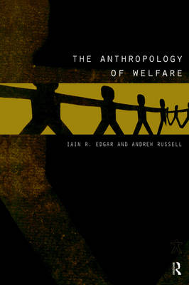 The Anthropology of Welfare (Paperback)