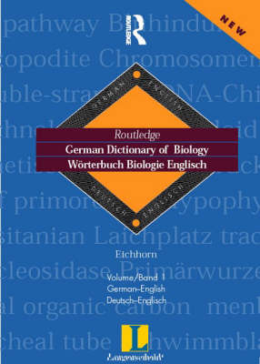 German Dictionary of Biology: Worterbuch Biologie (German-English) - Routledge Bilingual Specialist Dictionaries v. 1 (Hardback)