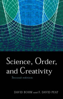 Science, Order and Creativity (Paperback)