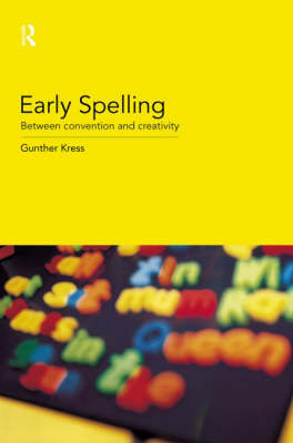 Early Spelling: From Convention to Creativity (Paperback)