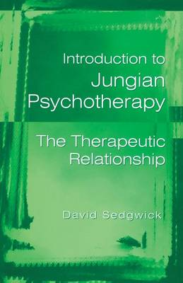 Introduction to Jungian Psychotherapy: The Therapeutic Relationship (Paperback)