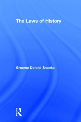 The Laws of History: Exploding the Myth of Social Evolution (Hardback)